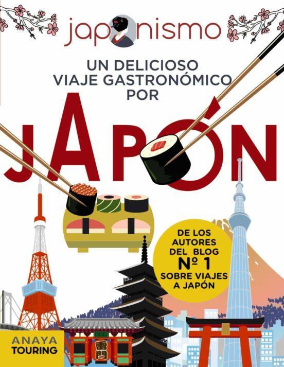 """El Libro """"Japonismo. Un delicioso viaje gastronómico por Japón"""""""